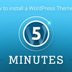 how to install a wordpress theme in 5 minutes