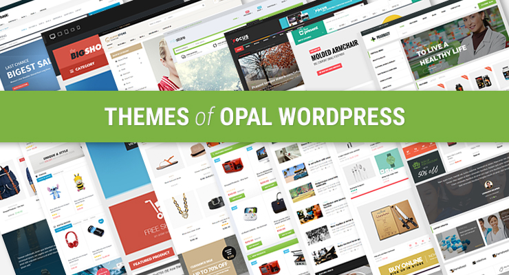 review all themes of Opal wordpress