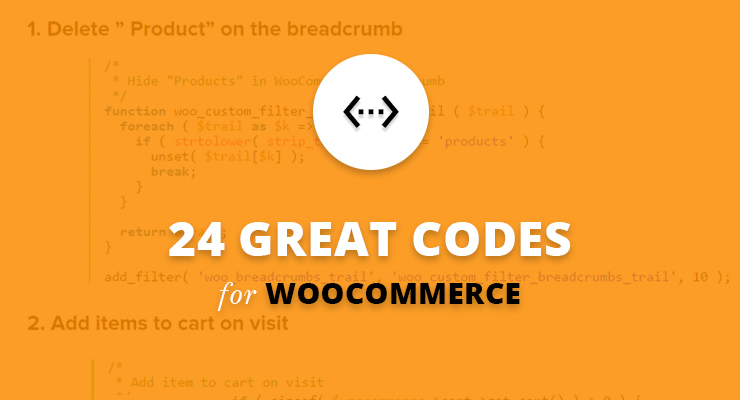 24 great codes for Woocommerce