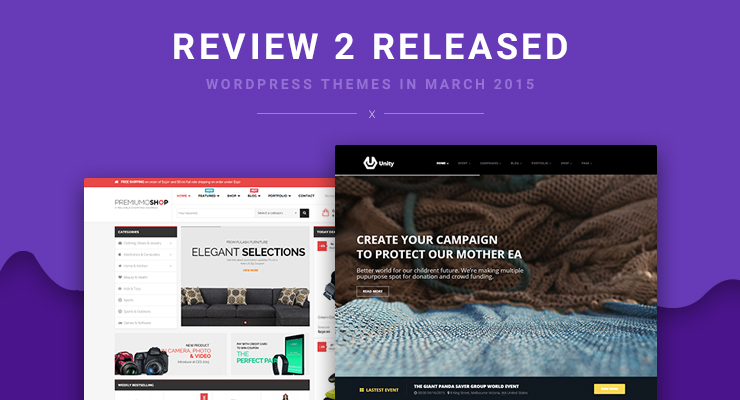 review 2 released wordpress themes in march 2015