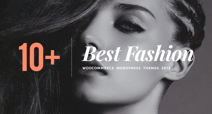 10+ Best Fashion WooCommerce Wordpress Theme 2015