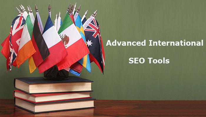 Advanced International SEO Tools For Webmaster