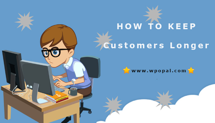 how to keep customer on your website longer