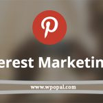 Tips to Improve Your Pinterest Marketing Strategy
