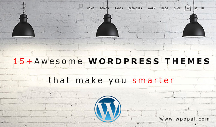 15+ Awesome WordPress Themes That Make You Smarter