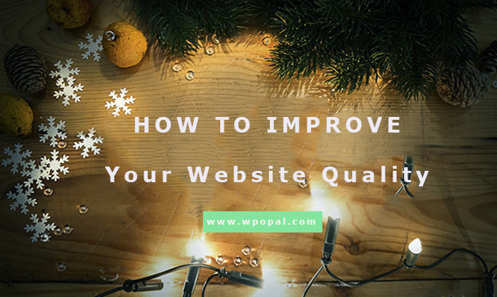 How to improve your website quality