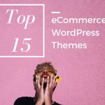 Top-15-ecommerce-wordpress-theme