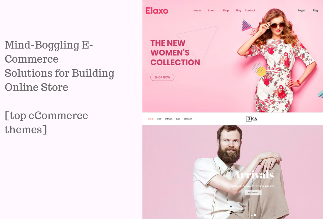 25 Mind-Boggling E-Commerce Solutions for Building Online Store