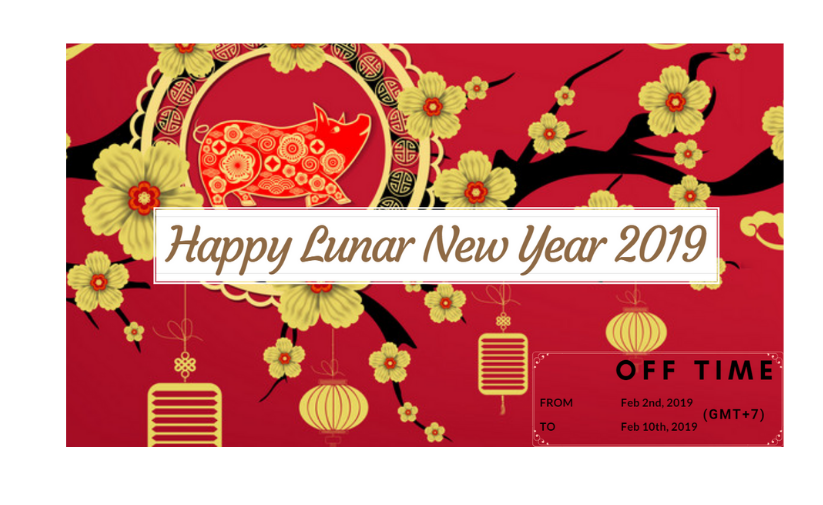 Happy lunar new year 2019 - Holiday announcement