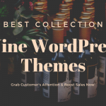 Top 5+ Best Wine WordPress Themes