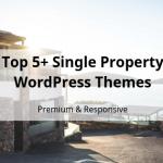 Top 5+ Single Property WordPress Theme