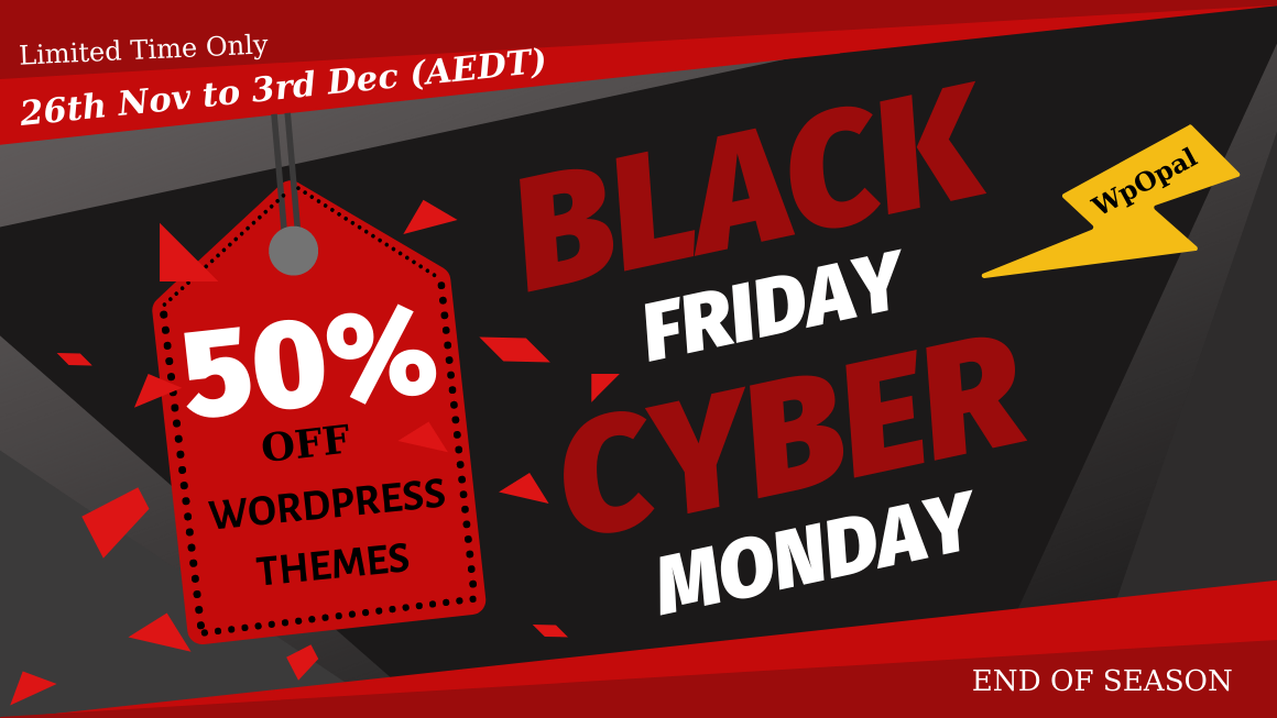 50% WordPress Theme Off - Sales for Cyber Monday & Black Friday