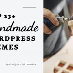 Top Handmade WordPress Themes