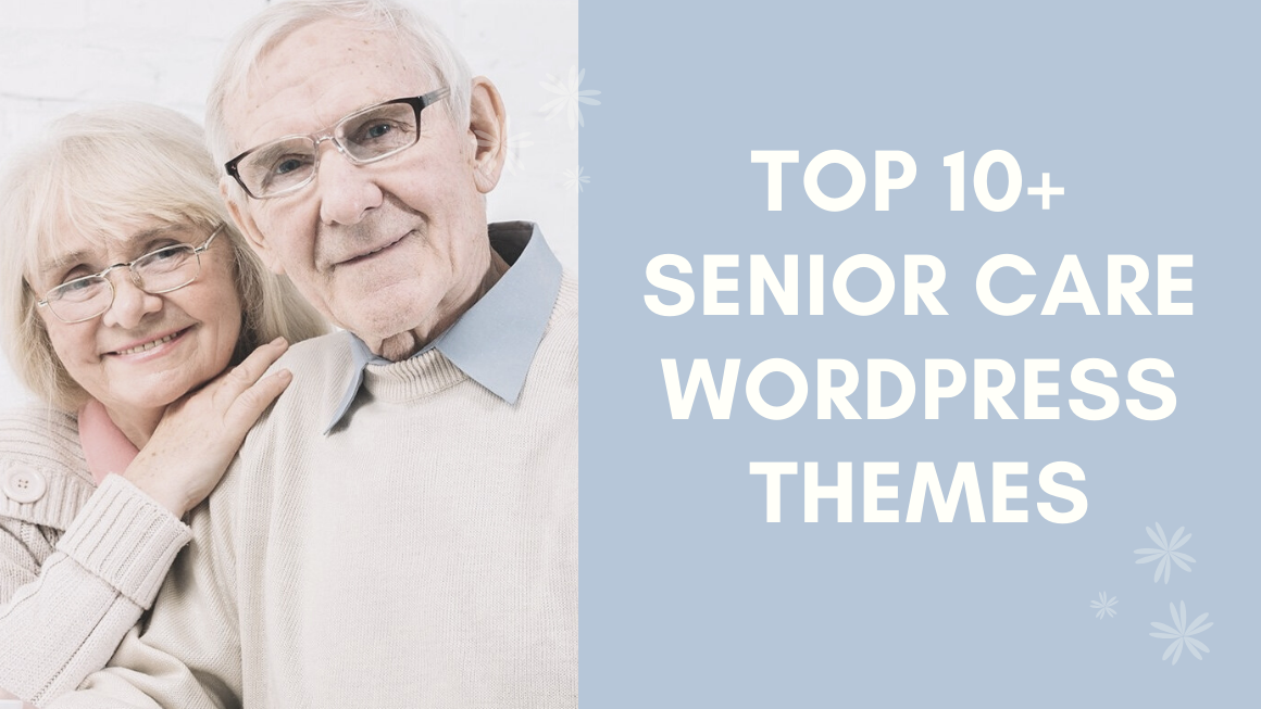 Top 10+ senior care wordpress themes