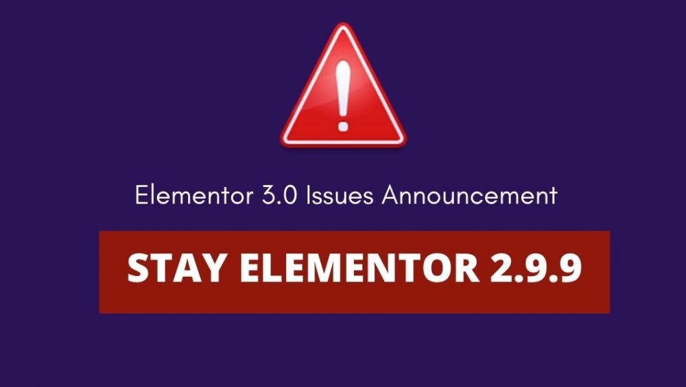elementor 3.0 issues reinstall 2.9.9